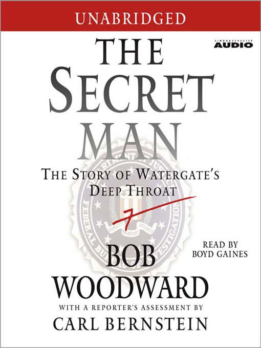 The Secret Man (MP3): The Story of Watergate&#39;s Deep Throat